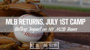 mlb returns july 1st