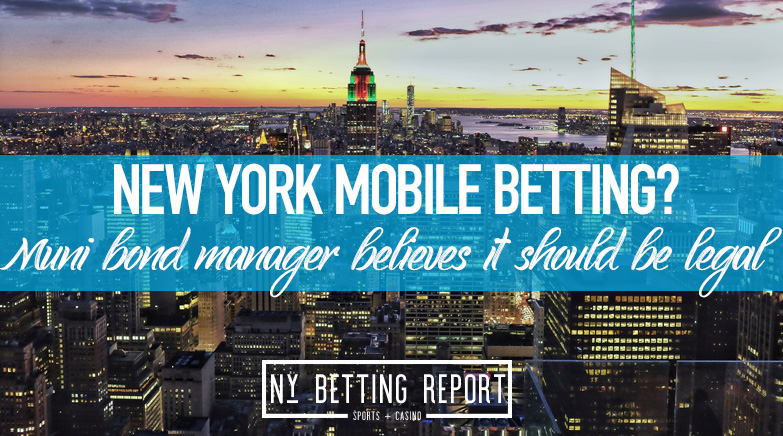 Municipal Bond Manger Believes New York Should Turn to Mobile Sports Betting to Boost Revenue