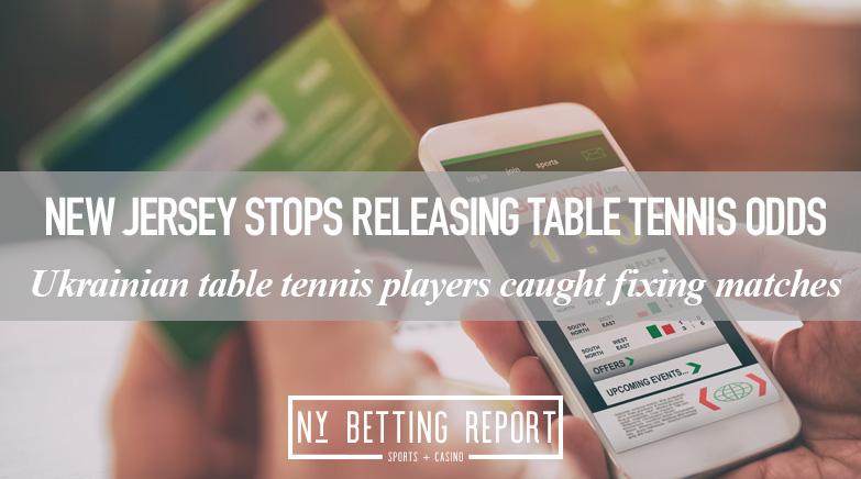 New Jersey Suspends Ukrainian Table Tennis Because of Match-Fixing Concerns
