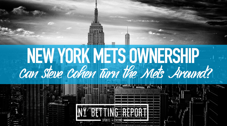 Steve Cohen Becomes New Mets Owner: Can He Turn the Franchise Around?