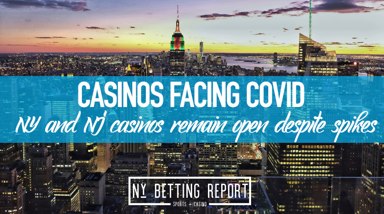 New Jersey and New York Casinos Remain on Track to Stay Open