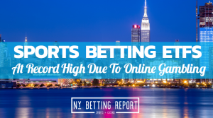 ETFs Sports Betting