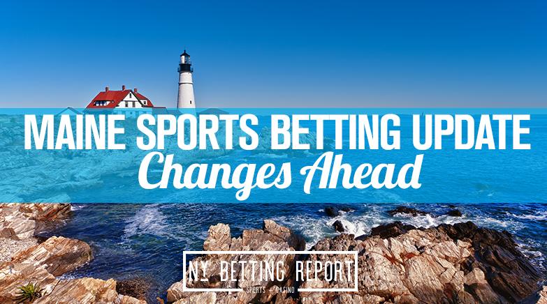 Maine Sports Betting Bill Updates